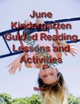 June Kindergarten Guided Reading Lessons and Activities-St