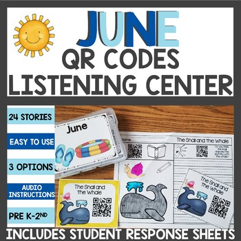 June QR Codes for your Listening Center