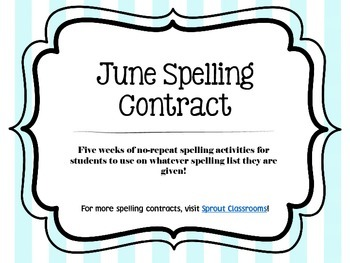 June Spelling Contracts-5 Weeks
