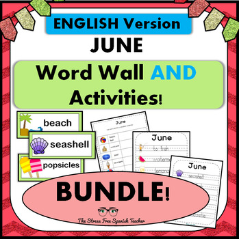 June / Summer Word Wall Cards AND Activities! English version