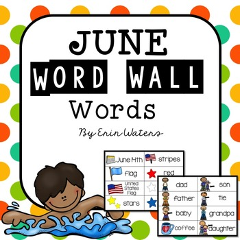 June Thematic Word Wall Words {48 Words for Flag Day, Fath