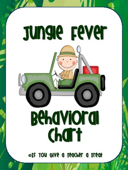 Behavioral Chart- Jungle Fever