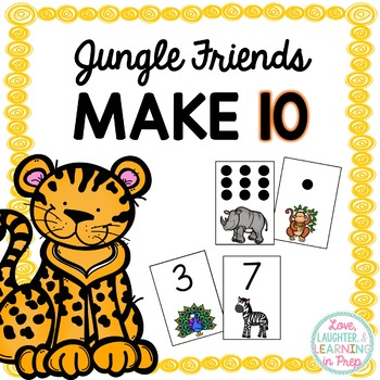 Jungle Friends Make 10! A differentiated game to practice