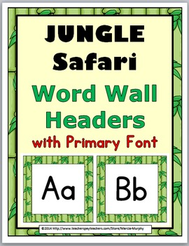 Jungle Safari Themed Alphabet Word Wall Headers with Primary Font