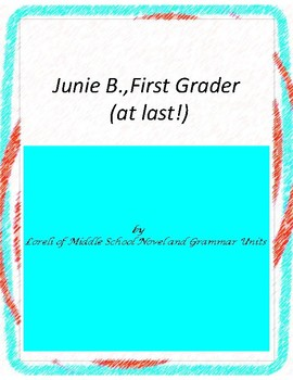 Junie B.,First Grader (at Last) with Literary and Grammar