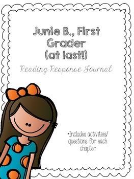 Junie B., First Grade (at last!) Reading Response