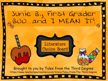 Junie B., BOO...and I MEAN IT! Reading and Writing Respons
