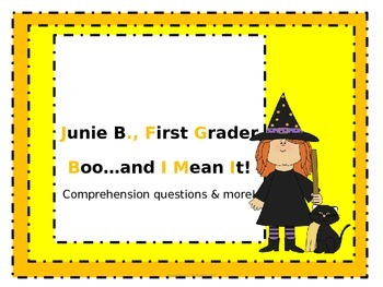Junie B., First Grader Boo...and I Mean It!  Comprehension