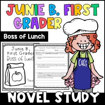 Junie B. First Grader, Boss of Lunch: Complete Unit of Rea