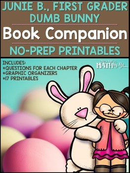 Junie B., First Grader Dumb Bunny Book Companion