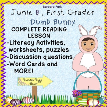 Junie B., First Grader Dumb Bunny Easter Novel Study Readi