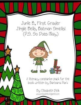 Junie B., First Grader Jingle Bells, Batman Smells {Compan