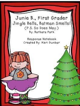 Junie B., First Grader Jingle Bells, Batman Smells! (P.S.