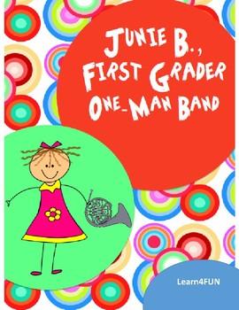 Junie B., First Grader One-Man Band Novel Study