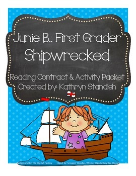 Junie B., First Grader Shipwrecked (Reading Contract & Act
