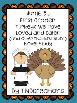 Junie B., First Grader: Turkeys We Have Loved and Eaten No