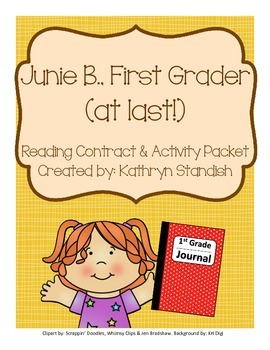 Junie B., First Grader (at last!) Reading Contract & Activ