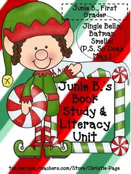 Junie B: Jingle Bells, Batman Smells(So Does May) Book Stu