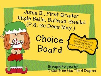 Junie B. Jingle Bells Reading and Writing Response Choice Board
