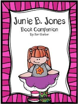 Junie B. Jones Book Companion (Print and Go unit for ANY J