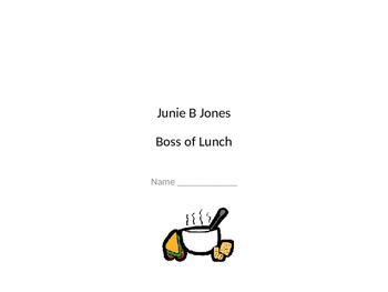Junie B Jones Boss of Lunch