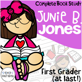 Junie B Jones First Grader At Last Comprehension Unit