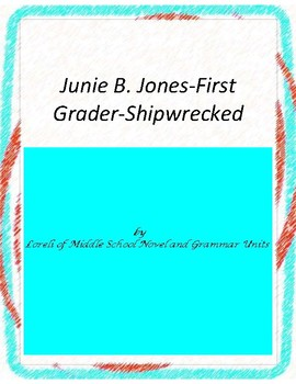 Junie B. Jones First Grader Shipwrecked Literary and Gramm