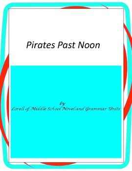 Pirates Past Noon---Magic Tree House #4 with Literary and