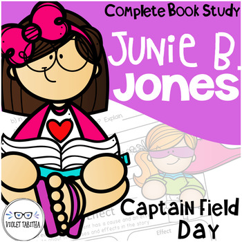 Junie B Jones First is Captain Field Day Comprehension Unit