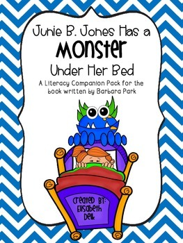 Junie B. Jones Has a Monster Under Her Bed {Literacy Compa