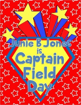 Junie B. Jones Is Captain Field Day Novel Unit or Guided R