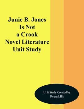Junie B. Jones Is Not a Crook Novel Literature Unit Study