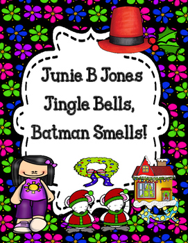 Junie B Jones Jingle Bells, Batman Smells! ( Barbara Parks