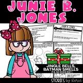 Junie B. Jones Jingle Bells, Batman Smells (P.S. So Does May)