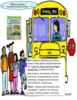 Junie B. Jones Stupid Smelly Bus Reading  Study Guide CCSS