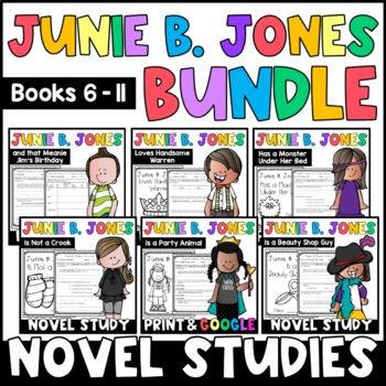 Junie B. Jones BUNDLE: Reading Responses for Junie B. Books 6-11