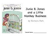 Junie B. Jones and a Little Monkey Business (Novel Study Packet)