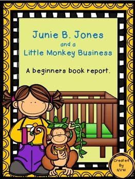 Junie B. Jones and a Little Monkey Business A Beginners Bo