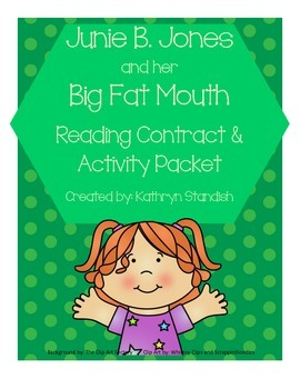 Junie B. Jones and her Big Fat Mouth (Reading Contract & A
