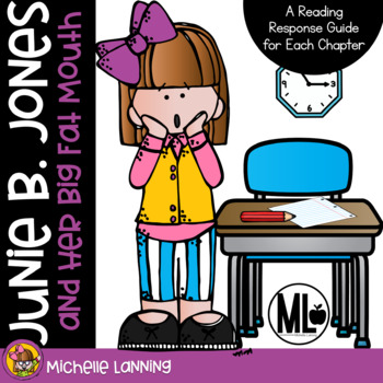 Junie B. Jones and her Big Fat Mouth: a Reading Companion