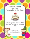 Junie B. Jones and that Meanie Jim's Birthday {Literacy Co