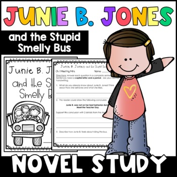 Junie B. Jones and the Stupid Smelly Bus: Complete Unit of