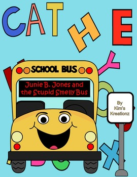 Junie B. Jones and the Stupid Smelly Bus Novel Study