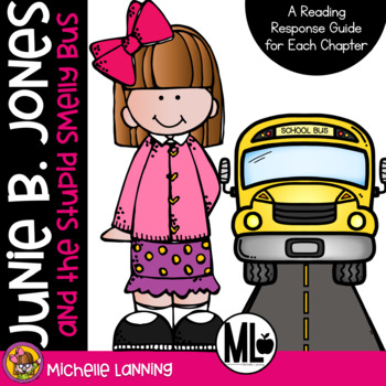 Junie B. Jones and the Stupid Smelly Bus: A Reading Respon