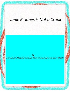 Junie B. Jones is Not a Crook Unit with Literary and Gramm