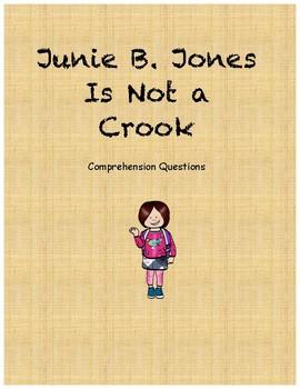 Junie B. Jones is not a crook comprehension questions