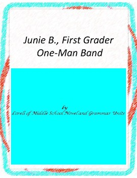 Junie B.,First Grader One Man Band with Literary and Gramm