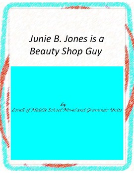 Junie B.,Jones is a Beauty Shop Guy with Literary and Gram