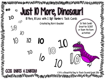 Just 10 More, Dinosaur! - 10 More, 10 Less Two Digit Numbe
