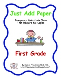 Just Add Paper - First Grade Emergency Sub Plans